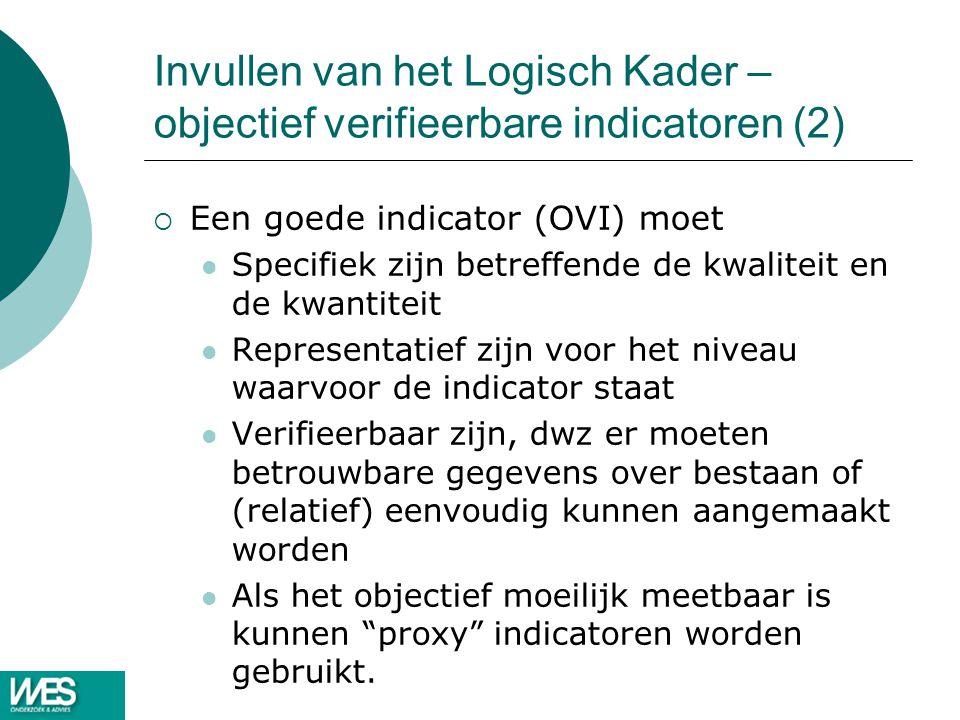 Invullen van het Logisch Kader – objectief verifieerbare indicatoren (2)