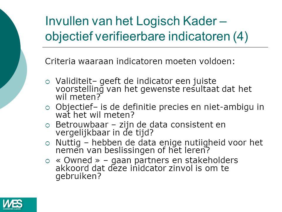 Invullen van het Logisch Kader – objectief verifieerbare indicatoren (4)