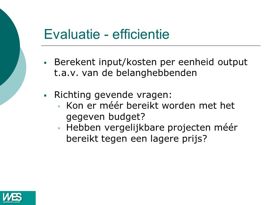 Evaluatie - efficientie