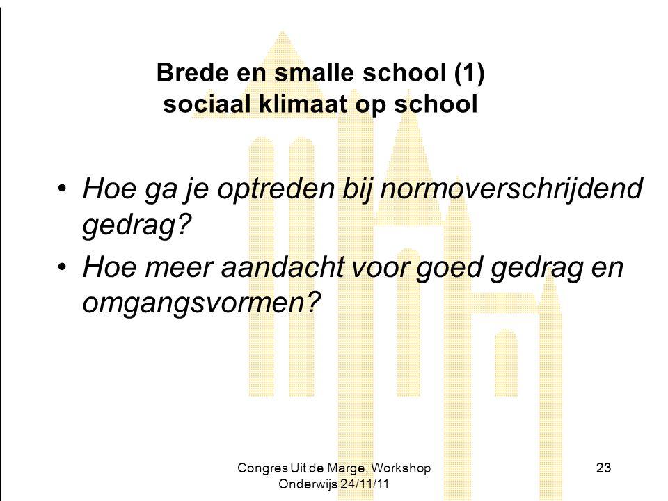 Brede en smalle school (1) sociaal klimaat op school