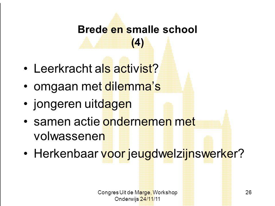 Brede en smalle school (4)