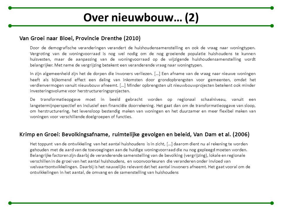 Over nieuwbouw… (2) Van Groei naar Bloei, Provincie Drenthe (2010)