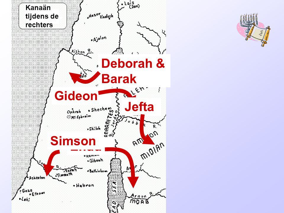 Rechters Deborah & Barak Gideon Jefta Simson Ehud