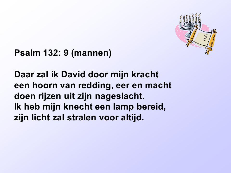 Psalm 132: 9 (mannen)