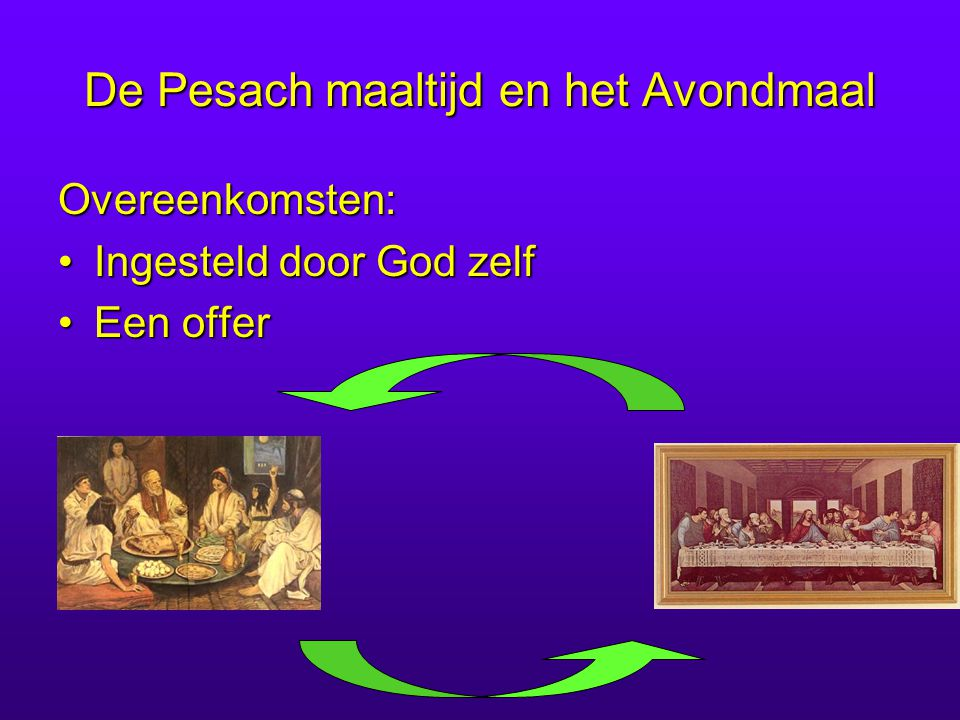 De Pesach maaltijd en het Avondmaal