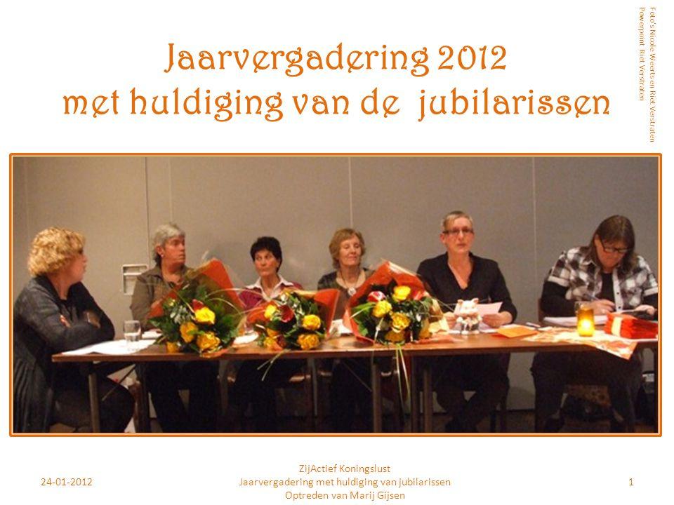 Jaarvergadering 2012 met huldiging van de jubilarissen