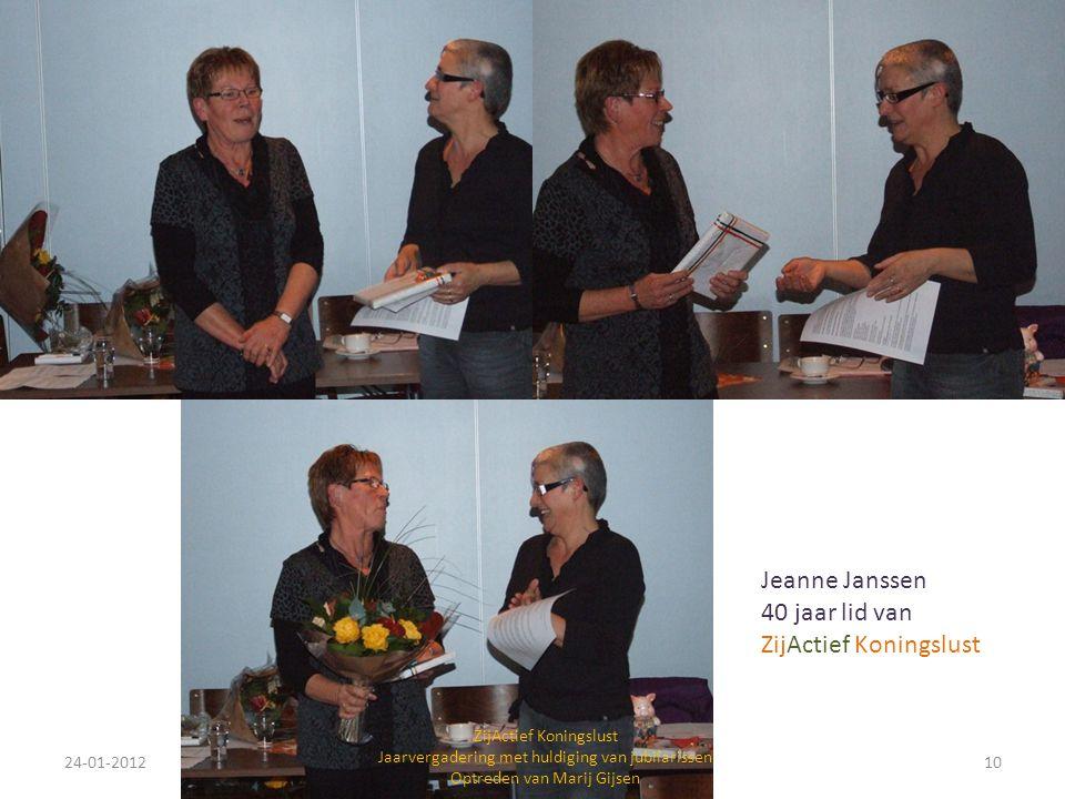 Jeanne Janssen 40 jaar lid van ZijActief Koningslust