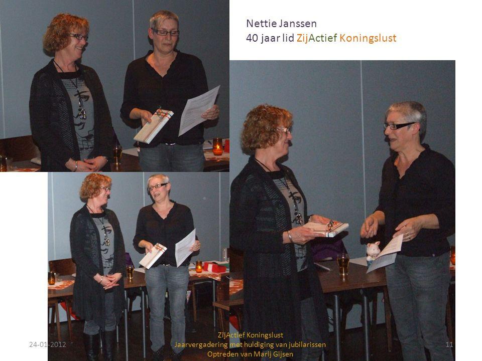 Nettie Janssen 40 jaar lid ZijActief Koningslust