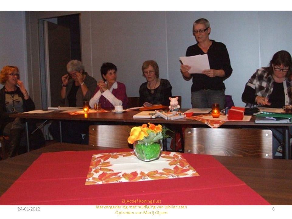 ZijActief Koningslust Jaarvergadering met huldiging van jubilarissen Optreden van Marij Gijsen
