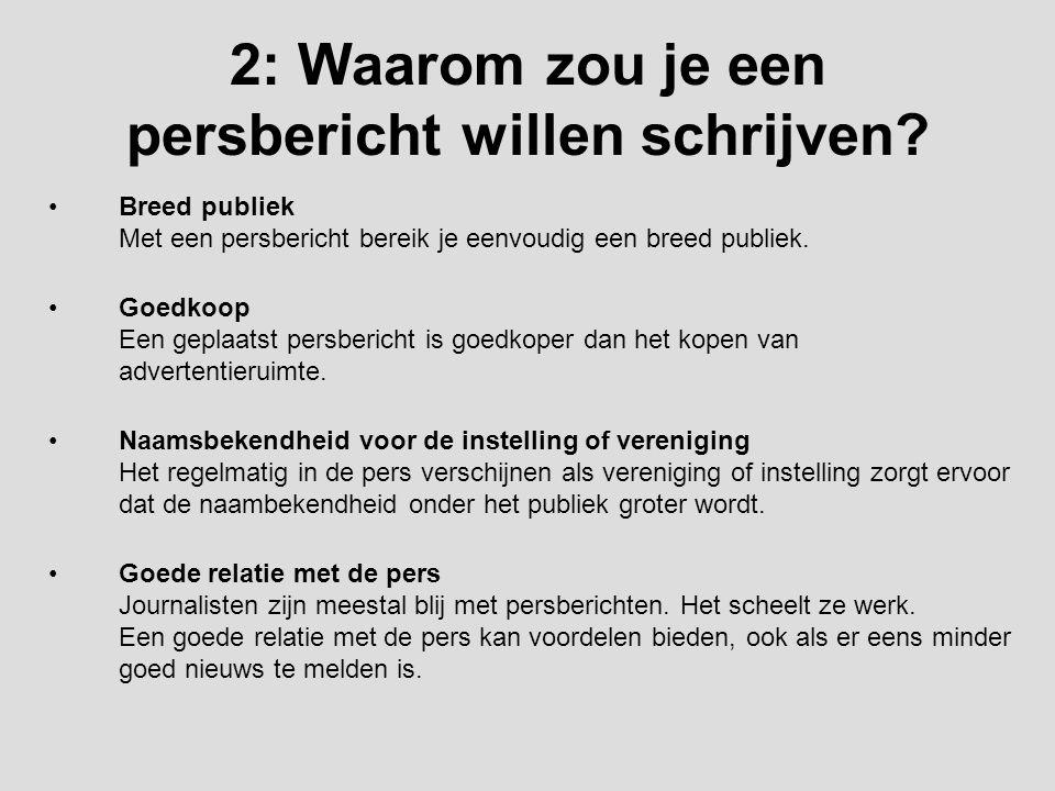 2: Waarom zou je een persbericht willen schrijven
