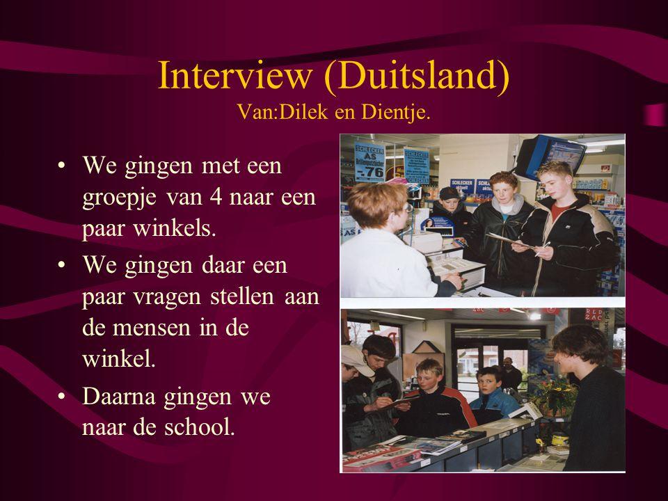 Interview (Duitsland) Van:Dilek en Dientje.