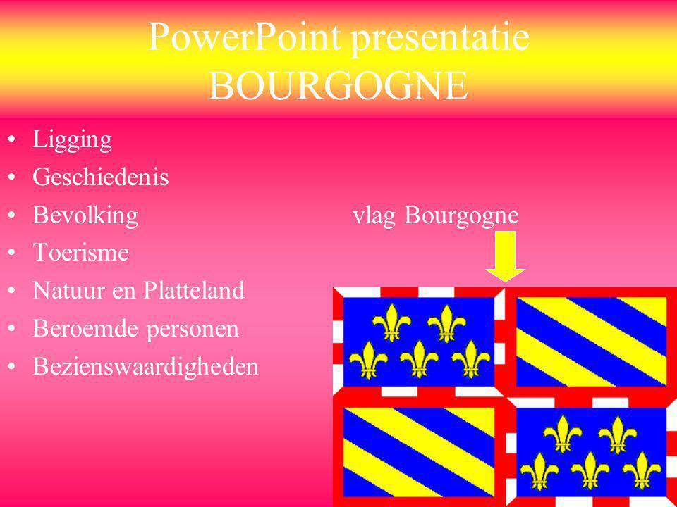 PowerPoint presentatie BOURGOGNE