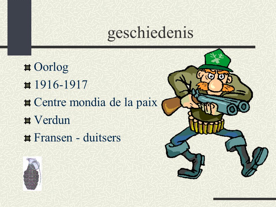 geschiedenis Oorlog 1916-1917 Centre mondia de la paix Verdun