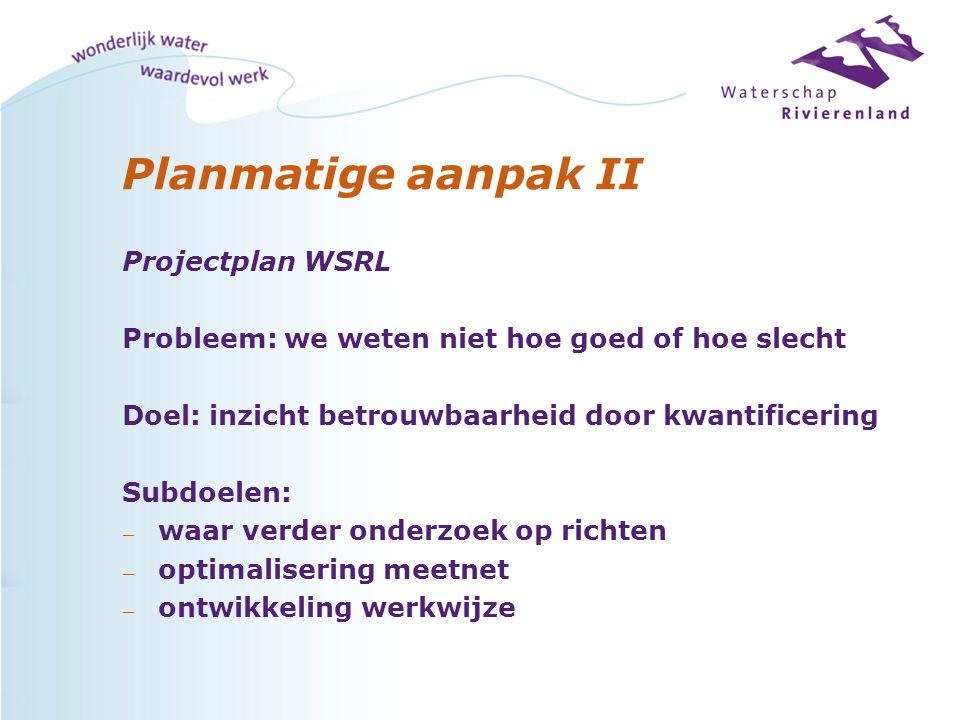 Planmatige aanpak II Projectplan WSRL