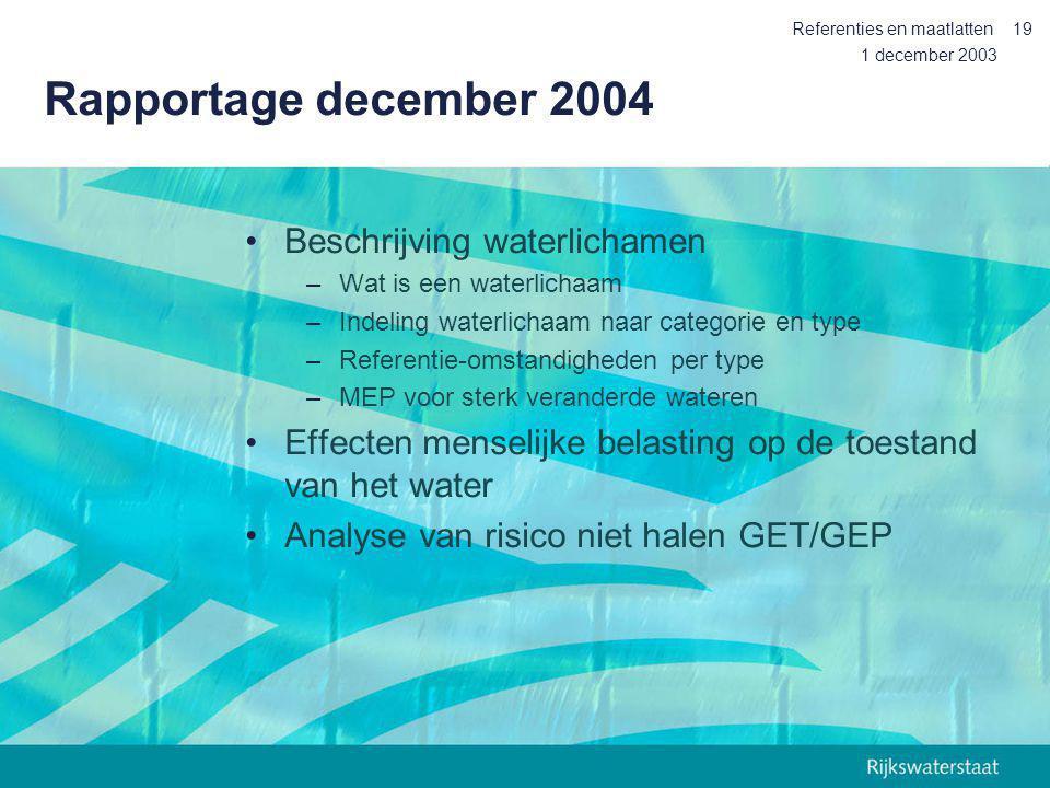Rapportage december 2004 Beschrijving waterlichamen
