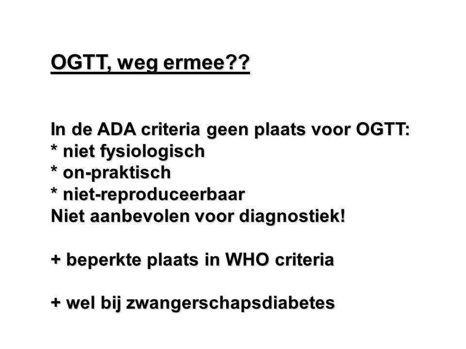 OGTT, weg ermee In de ADA criteria geen plaats voor OGTT: