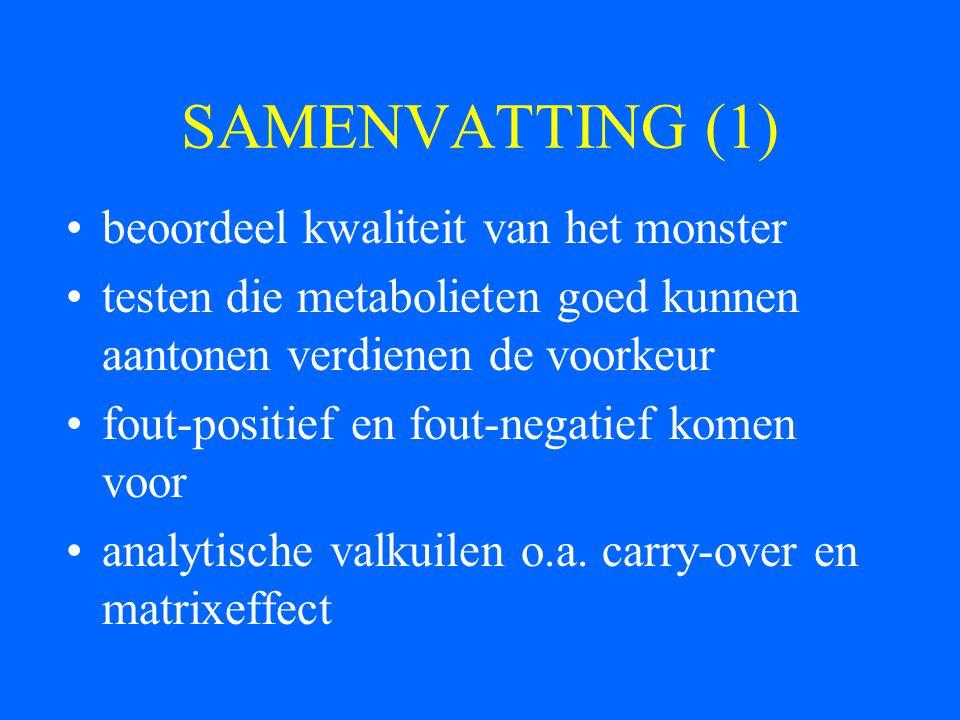 SAMENVATTING (1) beoordeel kwaliteit van het monster
