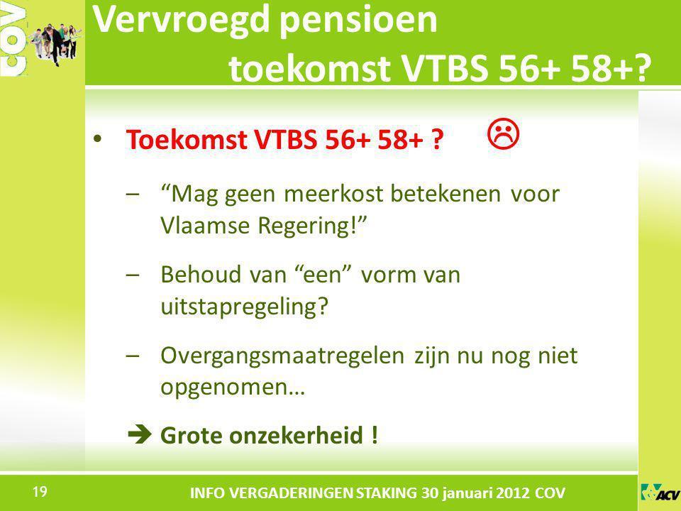 Vervroegd pensioen toekomst VTBS 56+ 58+