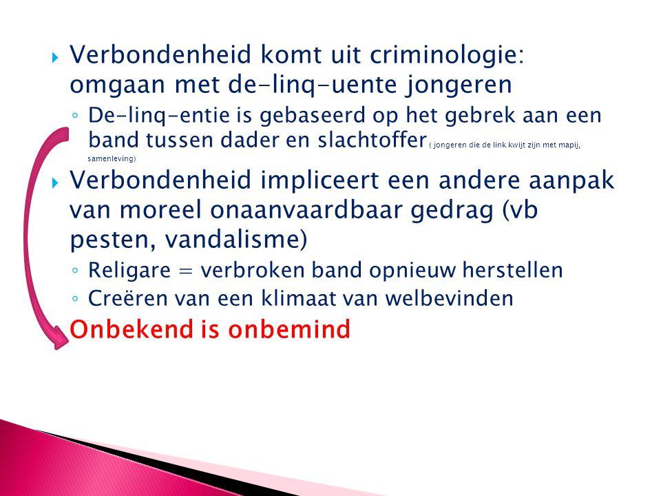 Verbondenheid komt uit criminologie: omgaan met de-linq-uente jongeren