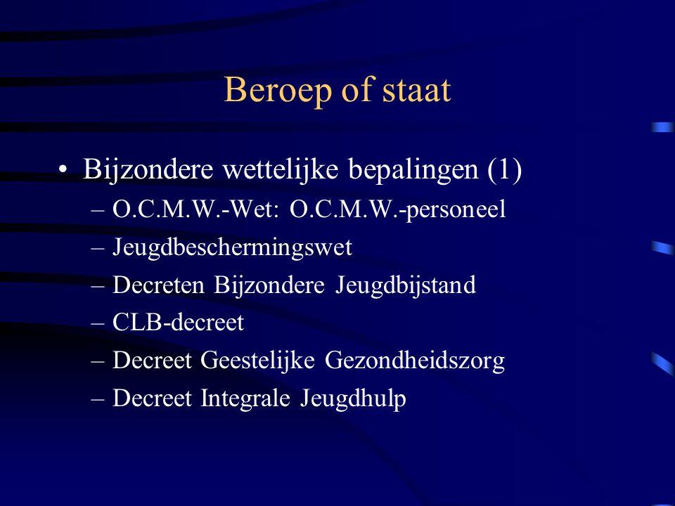 Beroep of staat Bijzondere wettelijke bepalingen (1)