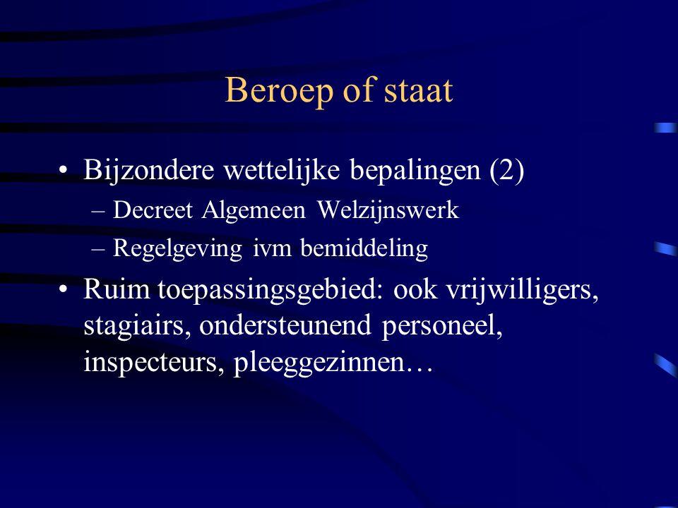 Beroep of staat Bijzondere wettelijke bepalingen (2)