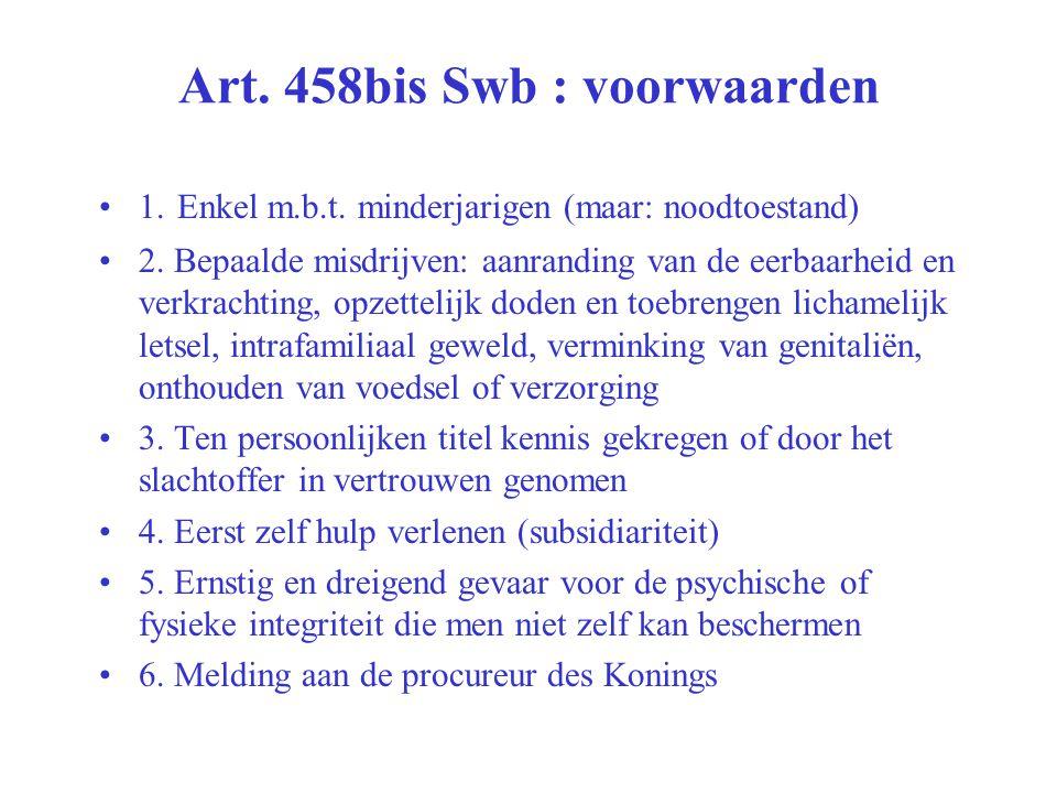 Art. 458bis Swb : voorwaarden