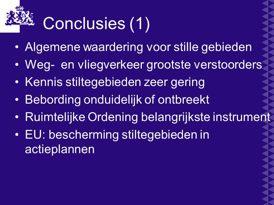 Conclusies (1) Algemene waardering voor stille gebieden