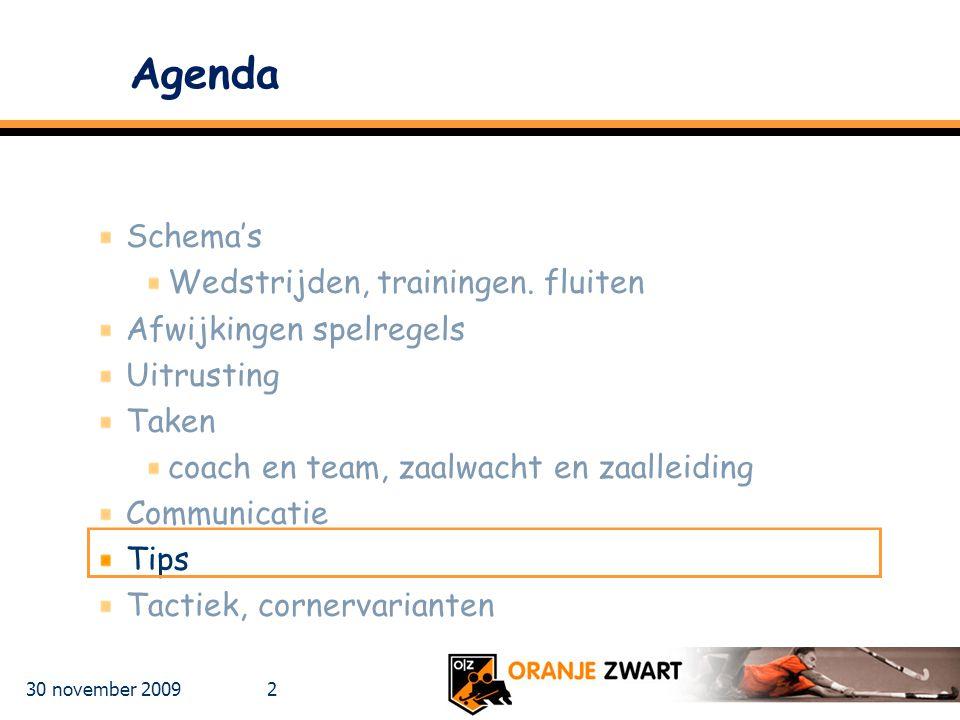 Agenda Schema's Wedstrijden, trainingen. fluiten