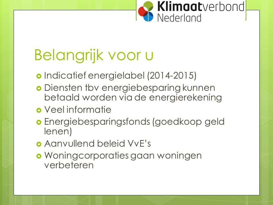 Belangrijk voor u Indicatief energielabel (2014-2015)