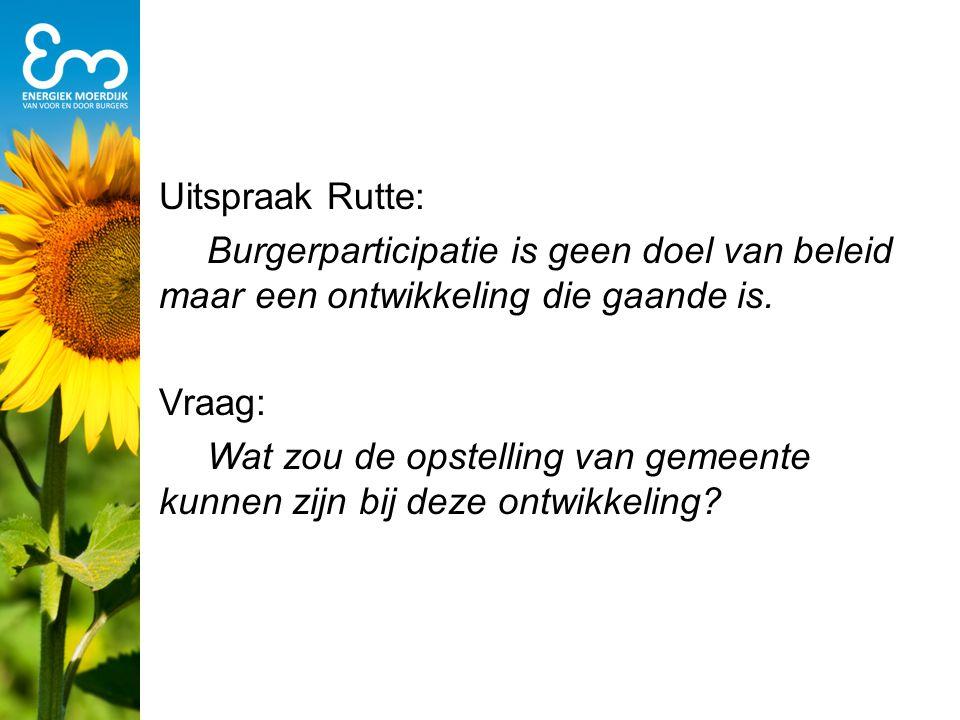 Uitspraak Rutte: Burgerparticipatie is geen doel van beleid maar een ontwikkeling die gaande is.