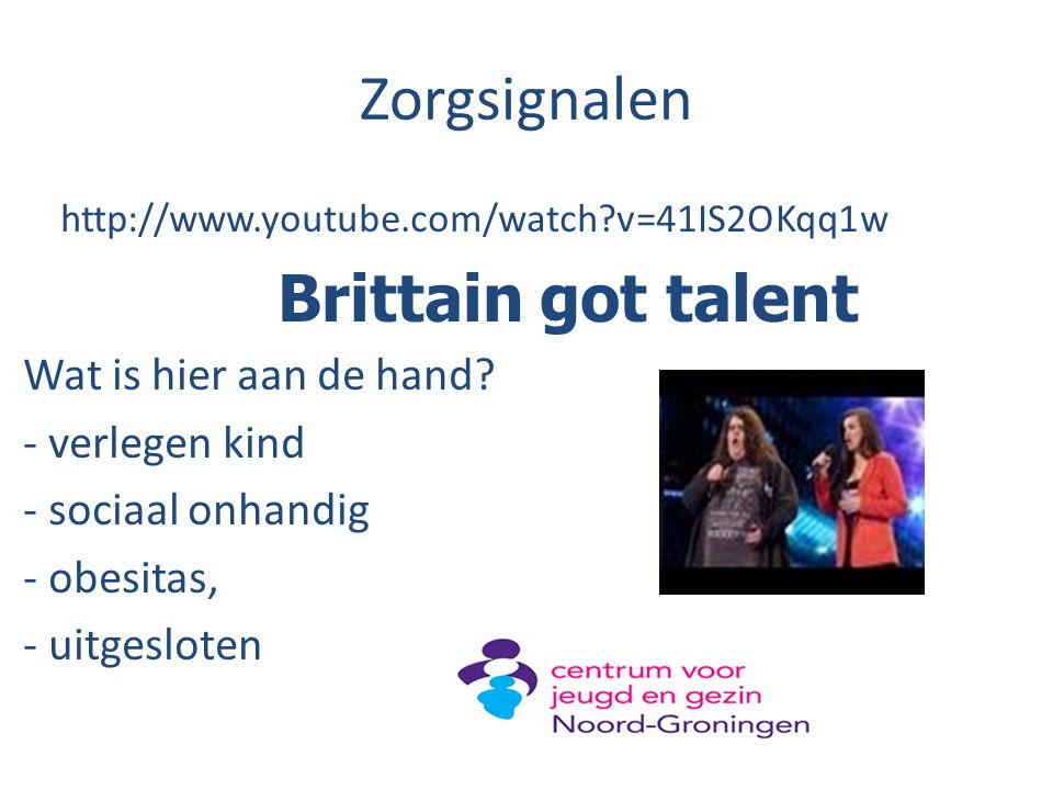 Zorgsignalen Brittain got talent Wat is hier aan de hand