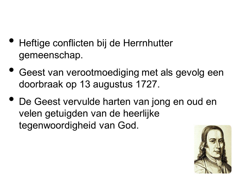 Heftige conflicten bij de Herrnhutter gemeenschap.