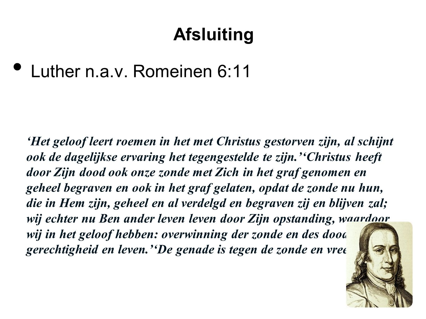 Afsluiting Luther n.a.v. Romeinen 6:11