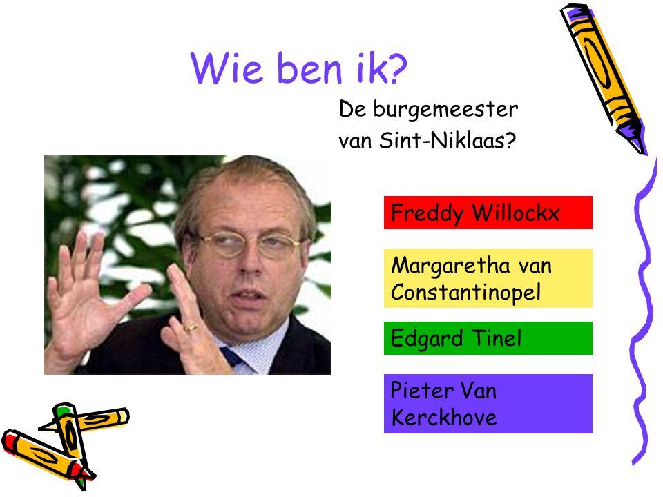 Wie ben ik De burgemeester van Sint-Niklaas Freddy Willockx