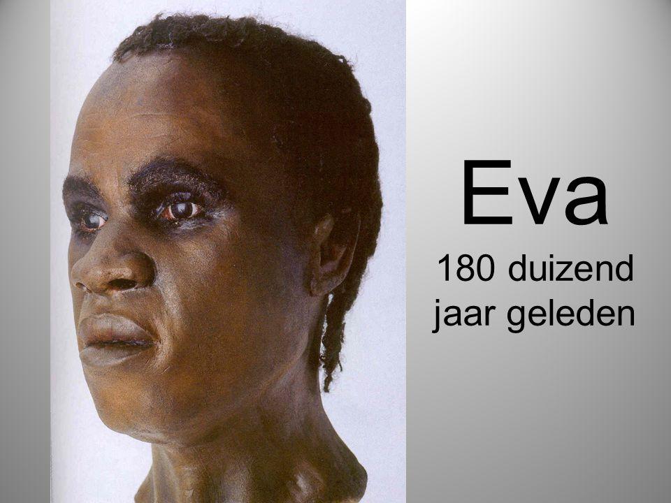 Eva 180 duizend jaar geleden