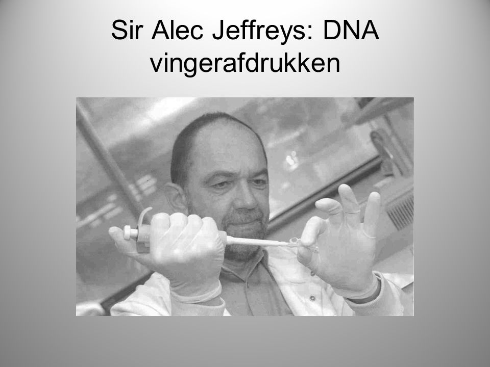 Sir Alec Jeffreys: DNA vingerafdrukken