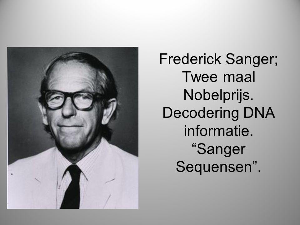 Frederick Sanger; Twee maal Nobelprijs. Decodering DNA informatie