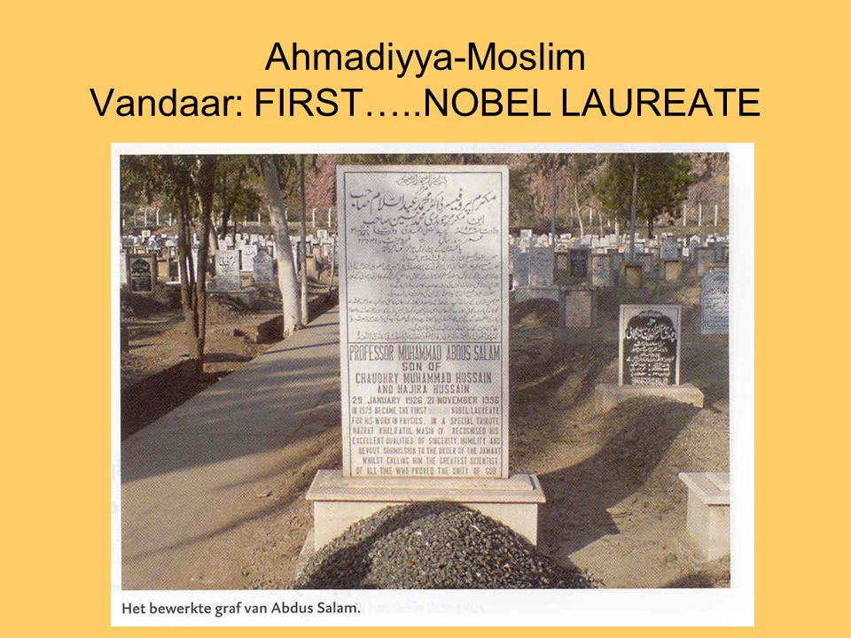 Ahmadiyya-Moslim Vandaar: FIRST…..NOBEL LAUREATE