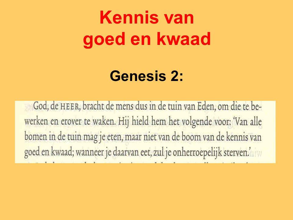 Kennis van goed en kwaad Genesis 2: