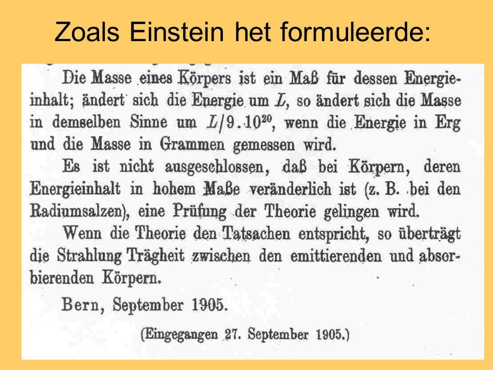 Zoals Einstein het formuleerde: