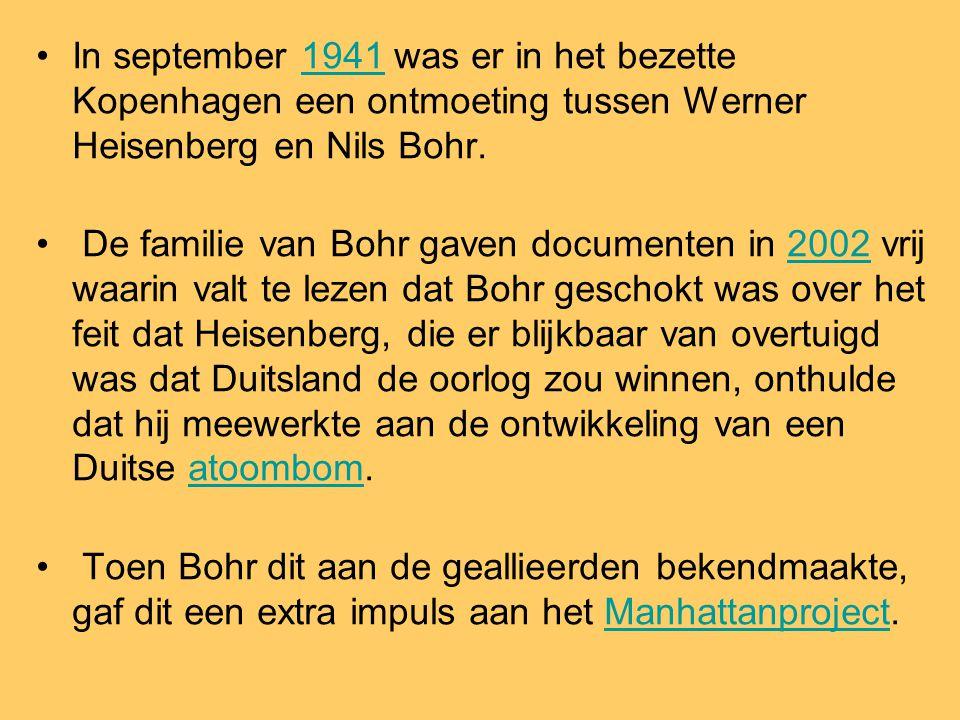 In september 1941 was er in het bezette Kopenhagen een ontmoeting tussen Werner Heisenberg en Nils Bohr.