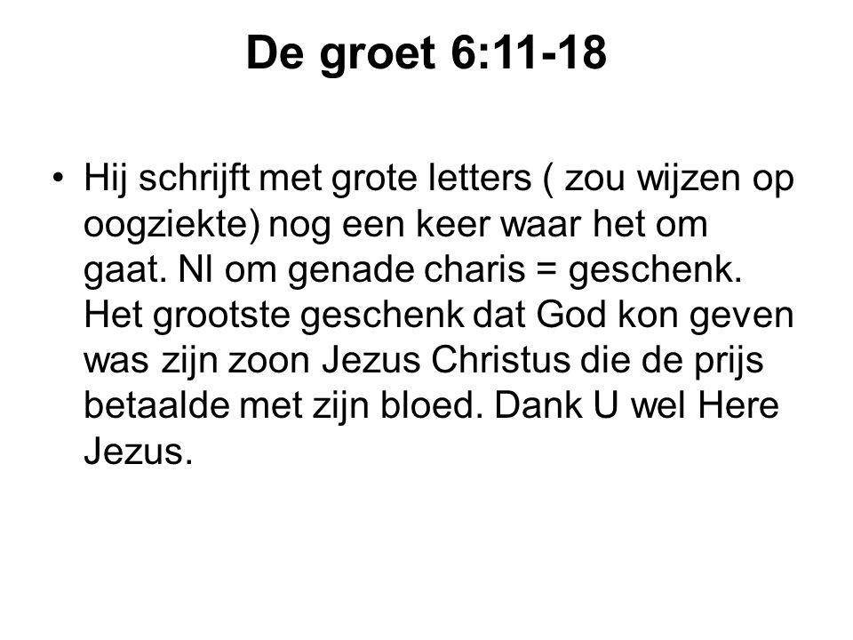 De groet 6:11-18