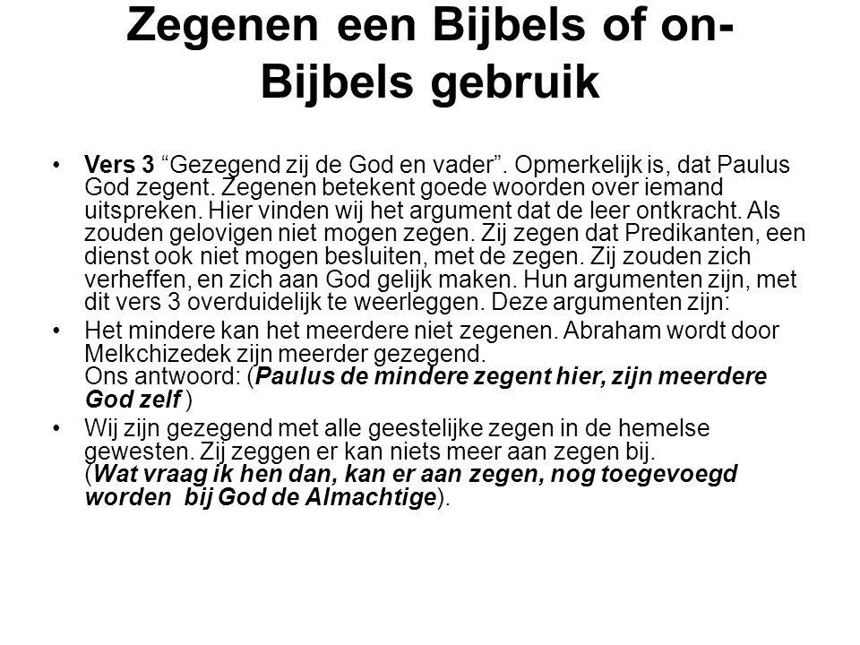 Zegenen een Bijbels of on-Bijbels gebruik