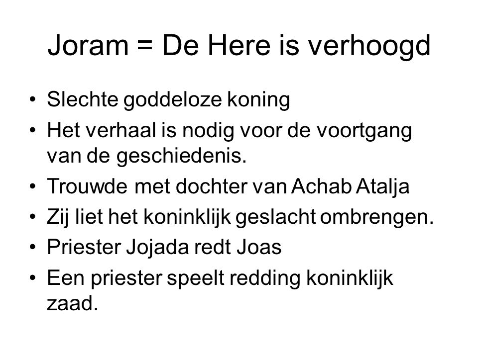 Joram = De Here is verhoogd