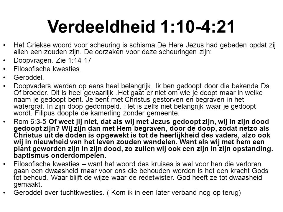 Verdeeldheid 1:10-4:21