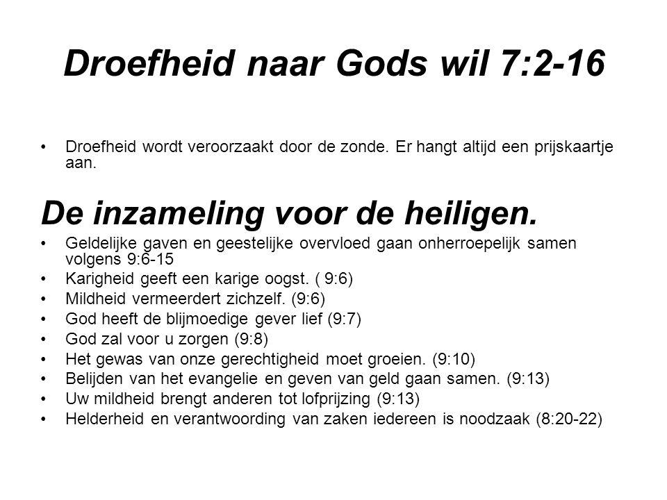 Droefheid naar Gods wil 7:2-16