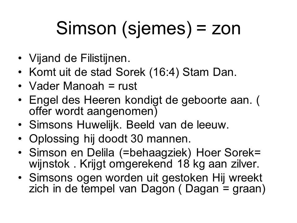Simson (sjemes) = zon Vijand de Filistijnen.