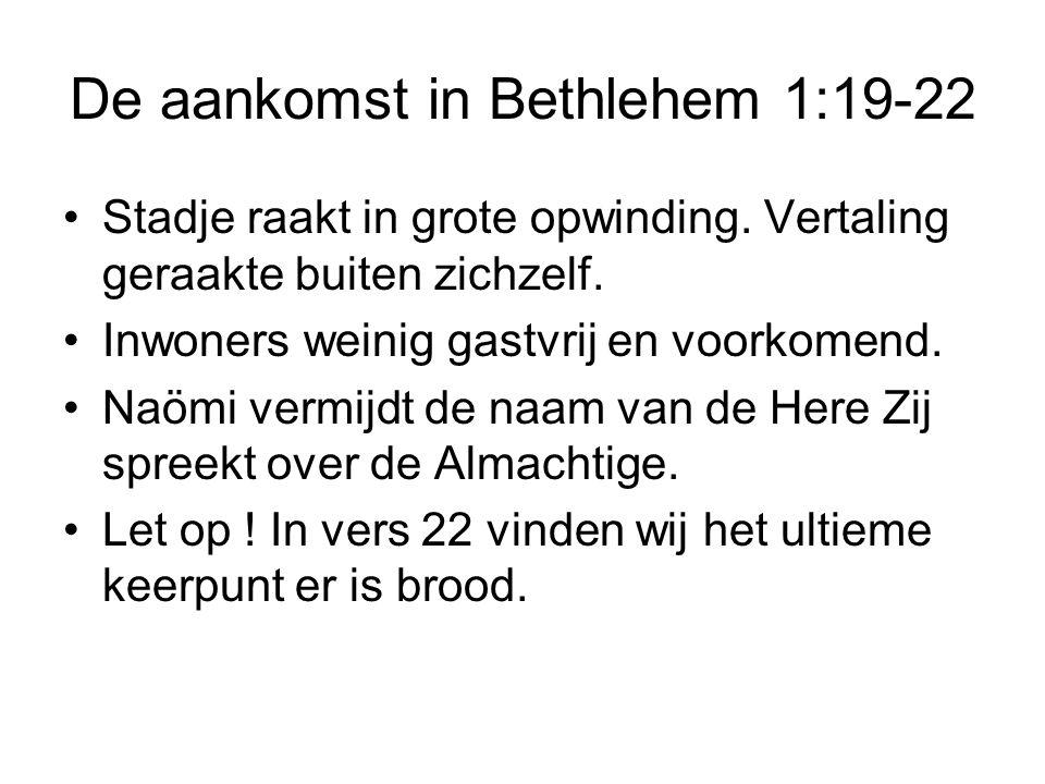 De aankomst in Bethlehem 1:19-22