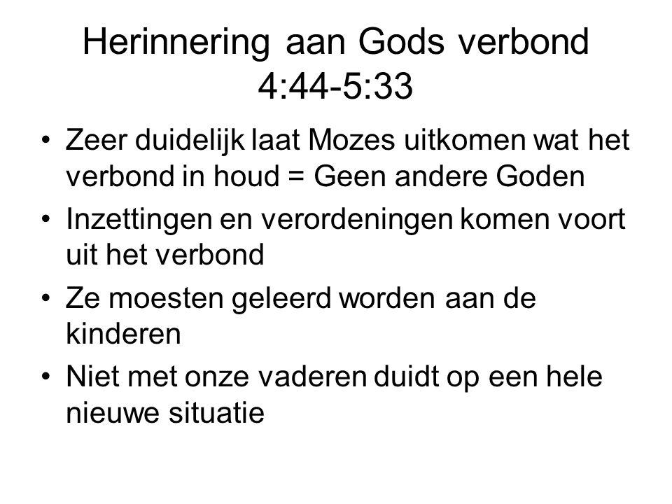 Herinnering aan Gods verbond 4:44-5:33