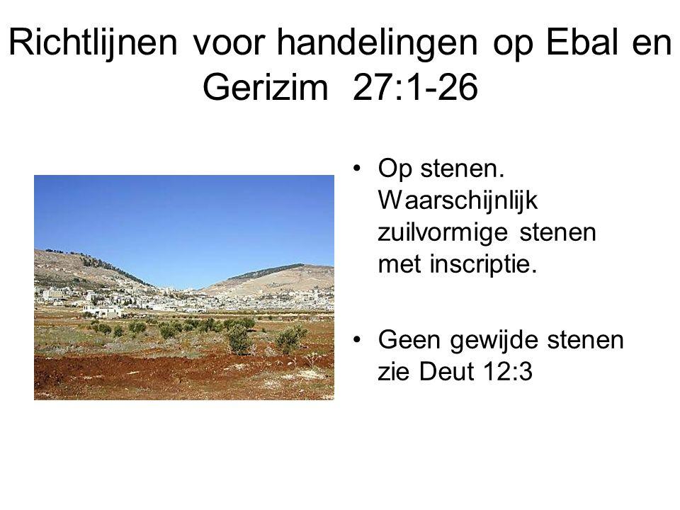 Richtlijnen voor handelingen op Ebal en Gerizim 27:1-26